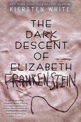 """The Dark Descent of Elizabeth Frankenstein"" by Kiersten White."