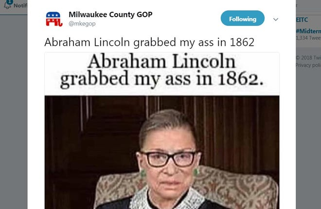 """The Milwaukee County Republican Party tweeted a photo of Supreme Court Justice Ruth Bader Ginsburg and the caption """"Abraham Lincoln grabbed my ass in 1862."""""""