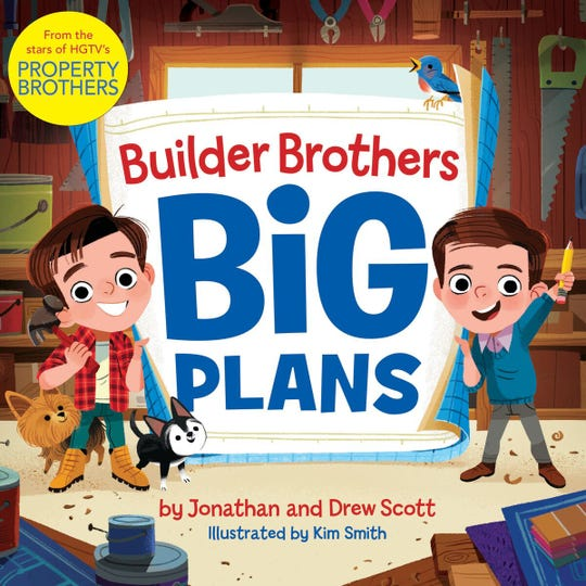 """Builder Brothers: Big Plans"" is a new children's book by Jonathan and Drew Scott, the Property Brothers"