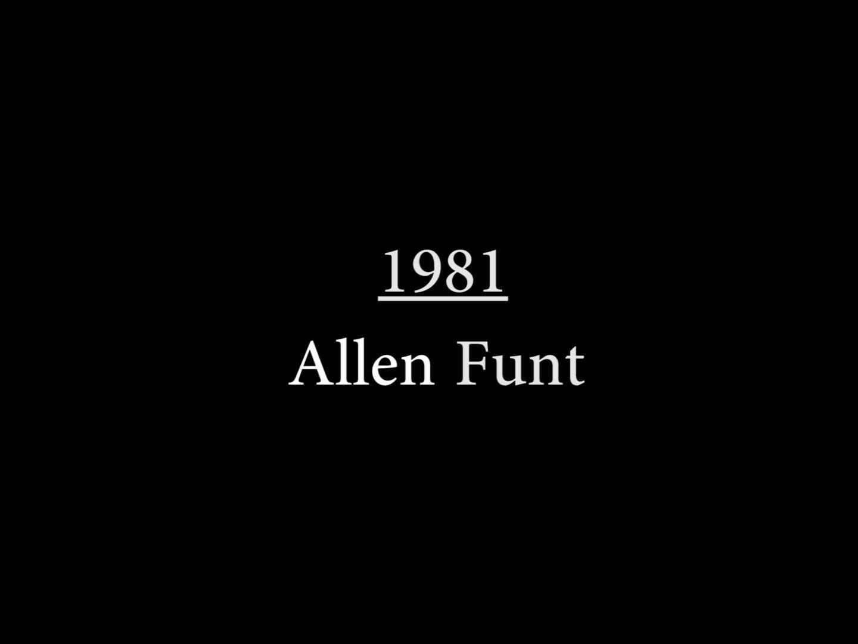 Allen Funt (1981)