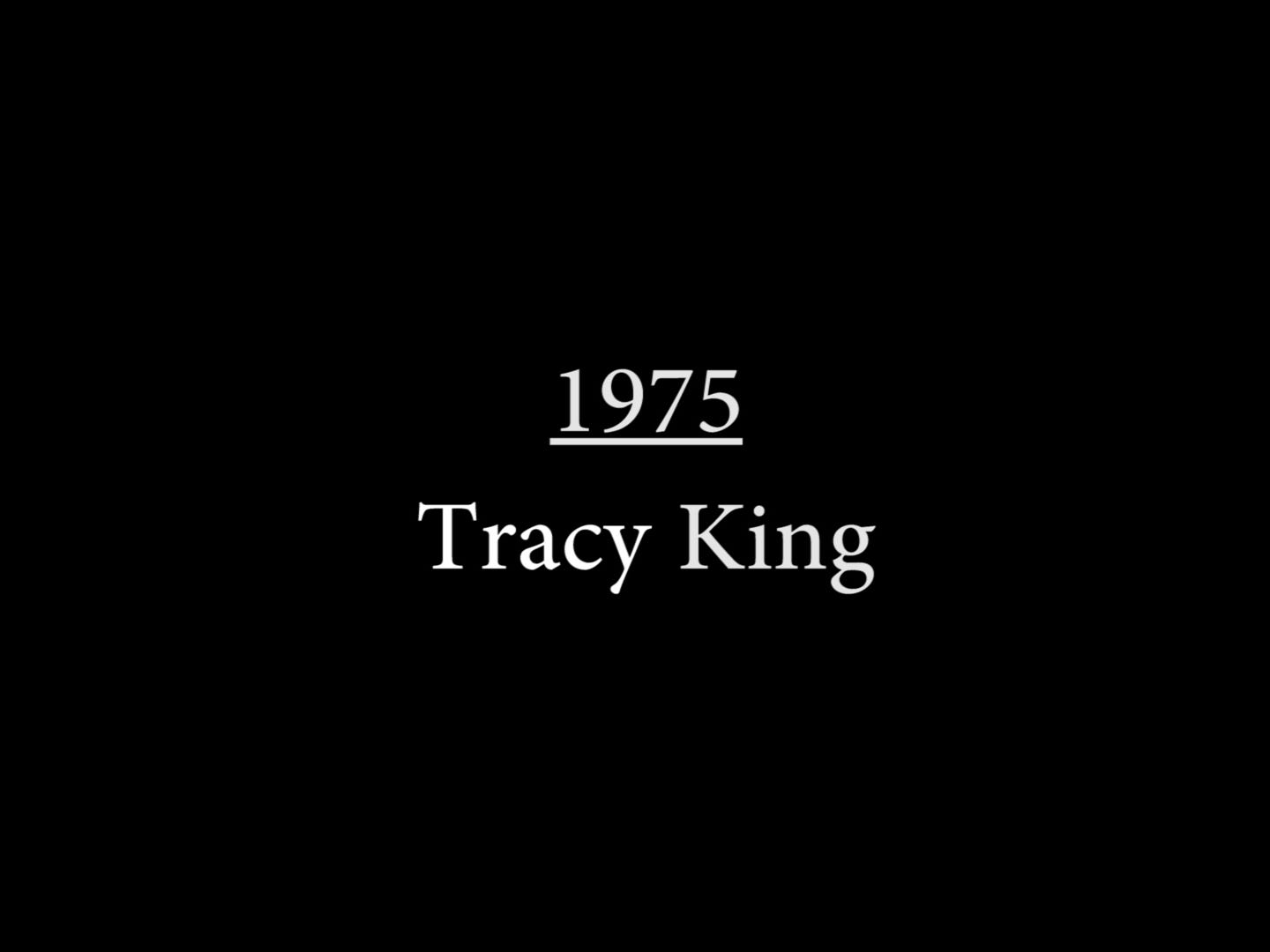 Tracy King (1975)