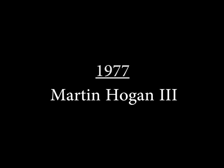 Matin Hogan III (1977)