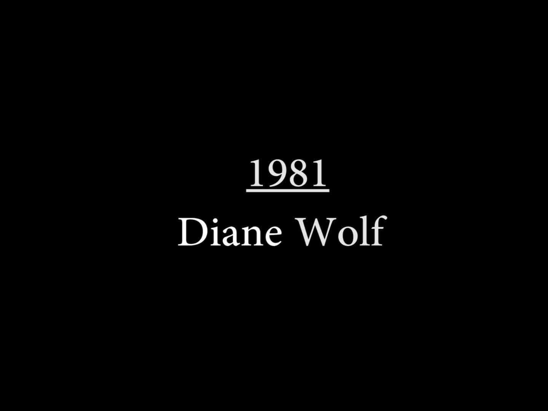 Diane Wolf (1981)