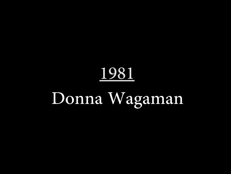 Donna Wagaman (1981)
