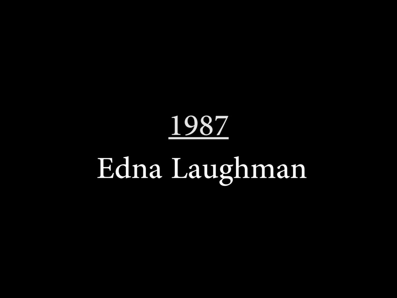 Edna Laughman (1987)
