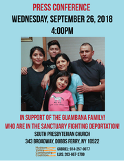The Hudson Valley Community Coalition will be holding a press conference Sept. 26 to discuss the plight of the Guambana family of Ossining, which has sought sanctuary in a Dobbs Ferry church to avoid deportation.