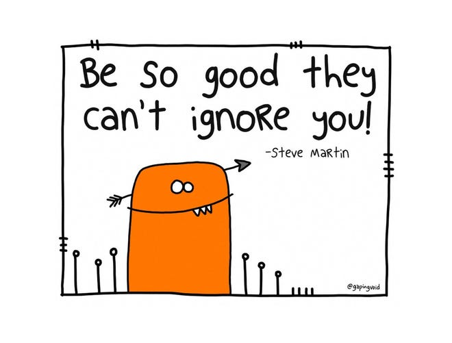 Steve Martin  has something to say to today's job seekers, through an illustration provided by Jason Korman, CEO of Miami Beach's Gaping Voice Culture Design Group LLC.