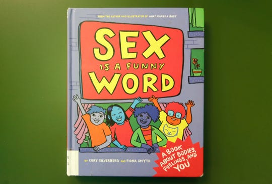 """Sex is a Funny Word,"" written by Cory Silverberg and illustrated by Fiona Smyth, is on the list of most challenged books in 2017."
