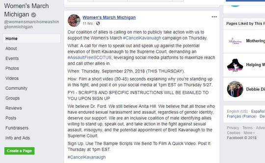 Women's March Michigan is calling on men to post videos at 1 p.m. today to oppose Judge Brett Kavanaugh's nomination to the U.S. Supreme Court using the hashtag #AssaultFreeSCOTUS.