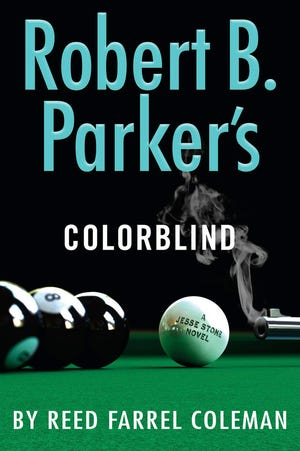 """Robert B. Parker's Colorblind,"" by Reed Farrel Coleman."