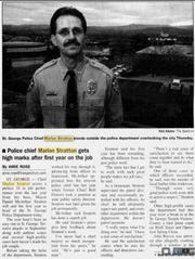 Chief Marlon Stratton earned a 'perfect score' during his first year at the head of the St. George Police Department from then-Mayor Daniel McArthur, according to a 2001 article in The Spectrum.