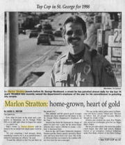 A 1998 article in The Spectrum described then-Lt. Marlon Stratton earning recognition for his work on patrol.