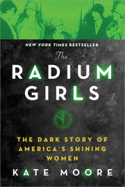 """""""The Radium Girls"""" by Kate Moore"""