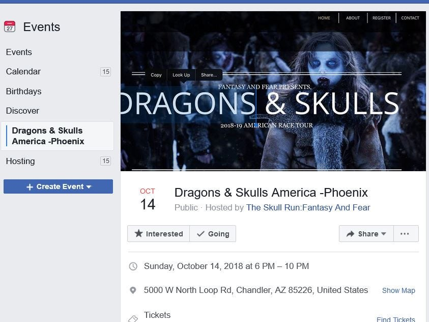 People across Arizona have been paying for tickets to fake events, such as races with a Game of Thrones type of theme, according to the Arizona Attorney General's Office. A screenshot of an event Facebook page, where nearly 300 people showed interest.