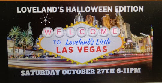 Loveland's Little Vegas - Halloween Edition is Saturday, Oct. 27, in Historic Downtown Loveland.