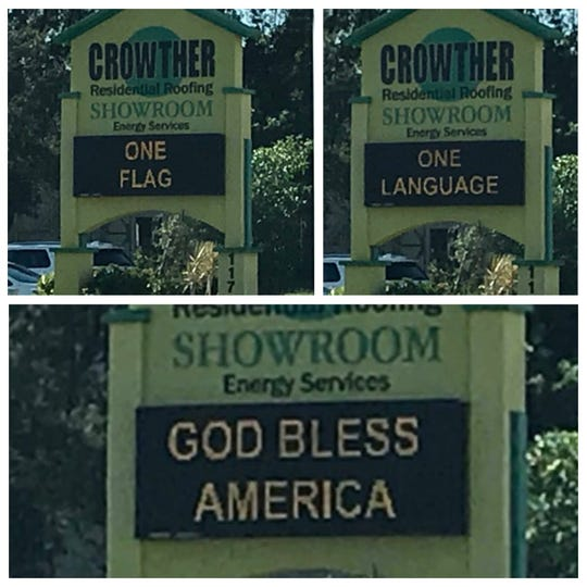 The latest message on the electronic sign at Crowther Roofing on  Metro Parkway has a patriotic flavor.