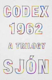 """Codex 1962: A Trilogy"" by Sjon."
