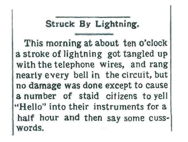 The Oct. 8, 1881, Richmond Item reported there were problems with the new telephone technology.