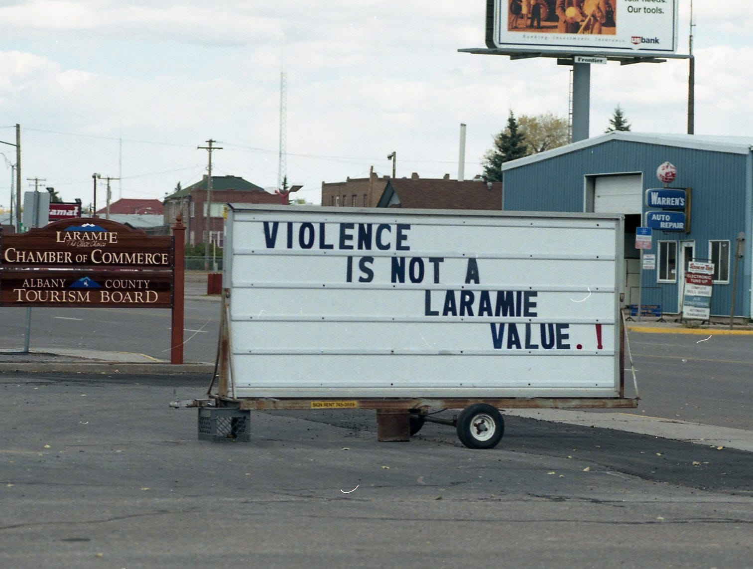 A sign outside the Laramie Chamber of Commerce after the killing of Wyoming University student, Matthew Shepard.
