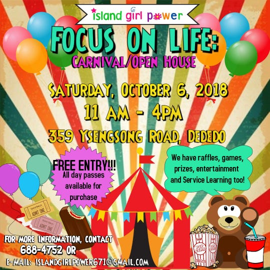 The Focus on life carnival/open house is happening from 11 a.m. to 4 p.m. Oct. 6 at 359 Ysengsong Road, Dededo.