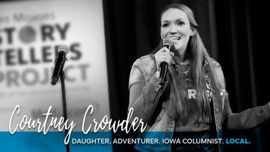 Courtney Crowder: Daughter, Adventurer, Iowa Columnist