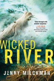 """Jenny Milchman's newest book """"Wicked River"""" isn't just a thriller -- it's about survival in all its forms."""