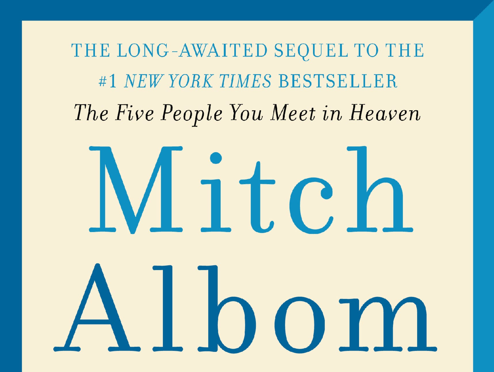 Mitch Albom has published another bestseller in 'The Next Person'