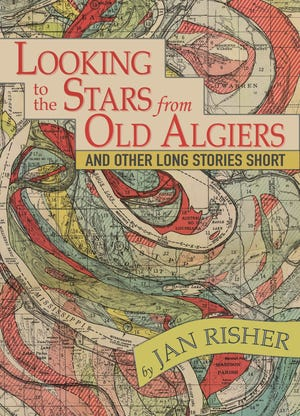 """Jan Risher's """"Looking to the Stars from Old Algiers and Other Long Stories Short"""" will be available Oct. 9."""