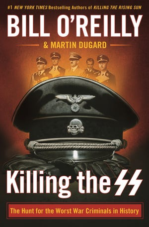 """""""Killing the SS"""" by Bill O'Reilly and Martin Dugard"""