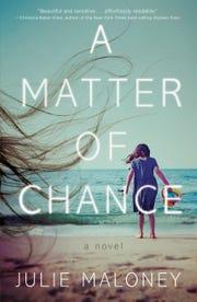 Mendham author Julie Maloney's first novel, 'A Matter of Chance.'