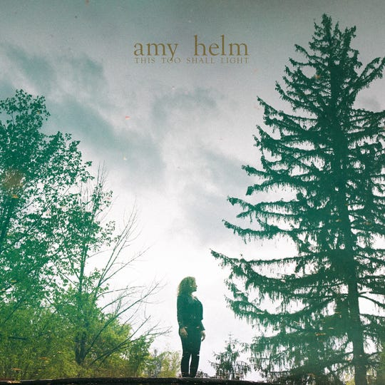 "The album cover for ""This Too Shall Light"" by Amy Helm."