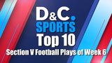 Check out the Democrat and Chronicle's Section V Football Top 10 plays for week six of the 2018 regular season.