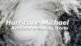 We look at the facts that make Hurricane Michael a record-breaking storm.