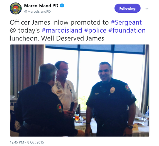 This tweet from the Marco Island Police Department's Twitter account shows James Inlow being promoted to the rank of sergeant.  In the months up to his promotion, Inlow had been sexting and carrying on an affair while on duty with a young woman.