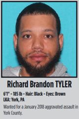 Richard Brandon Tyler, wanted for a January 2018 aggravated assault in York County.
