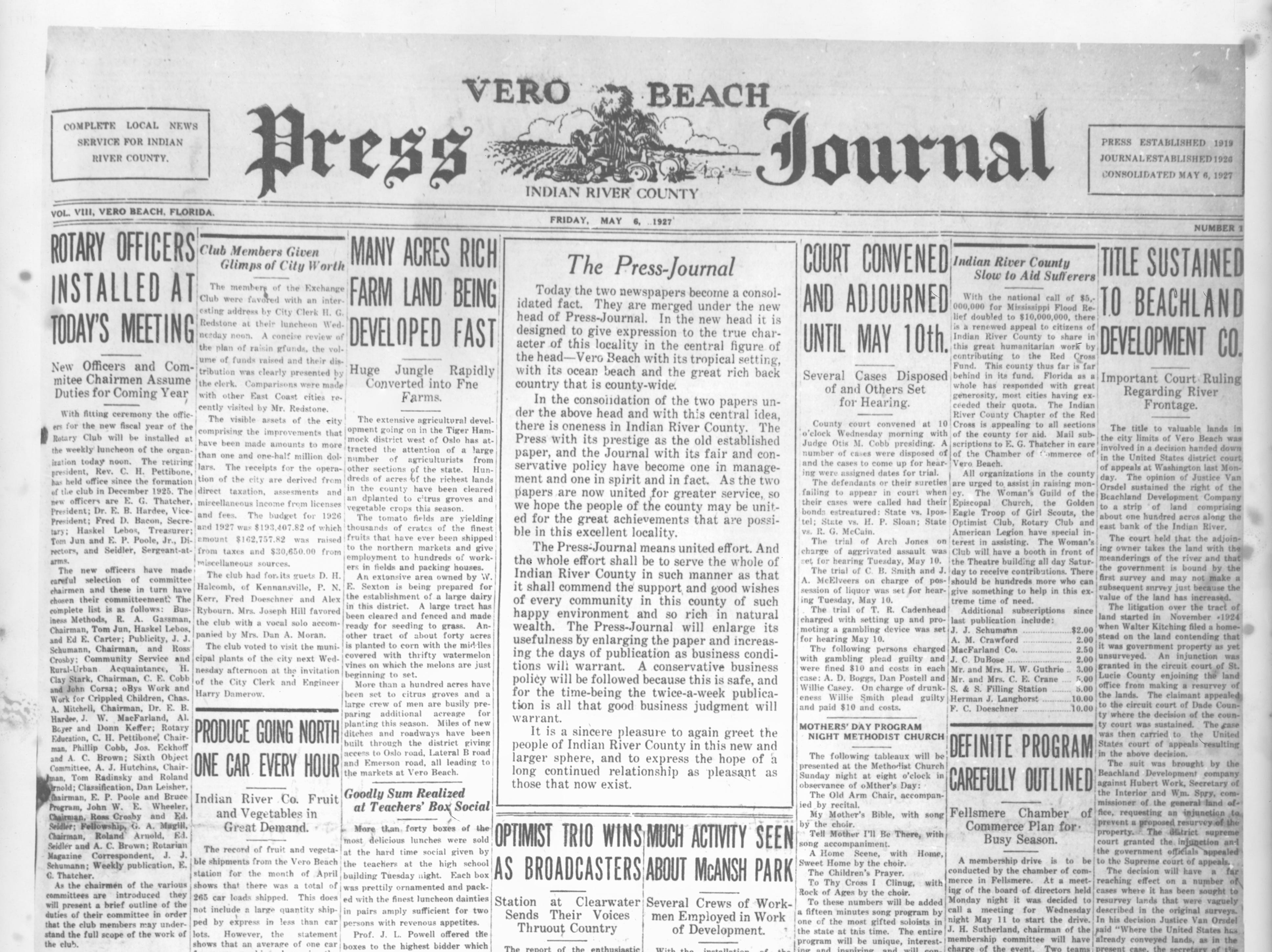 May 6, 1927 - Vero Press merges in 1927 with the Vero Beach Journal, whose owner, John Schumann, becomes editor.