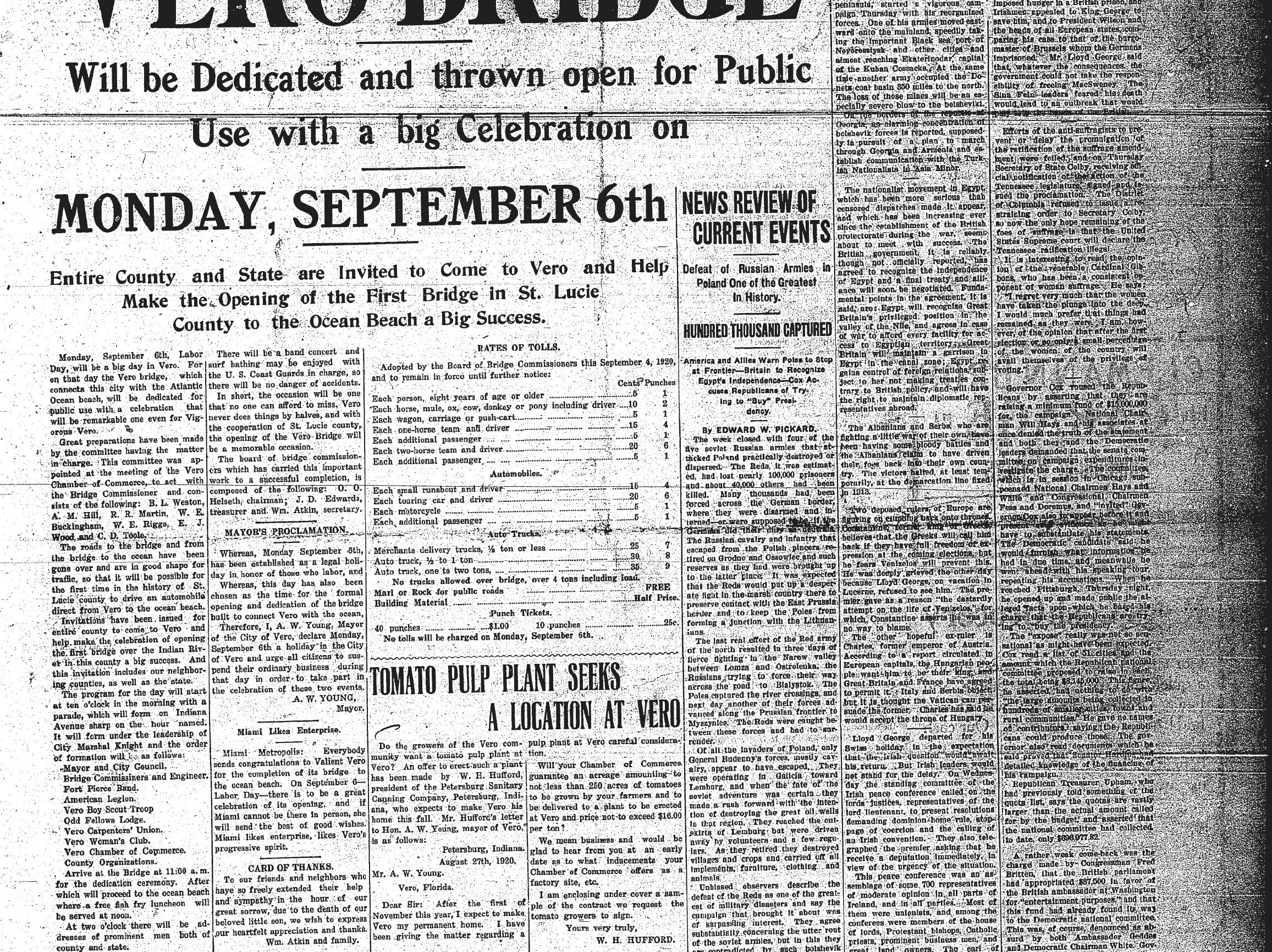 September 4, 1920, Vero Bridge will be Dedicated and thrown open for Public Use with a big Celebration