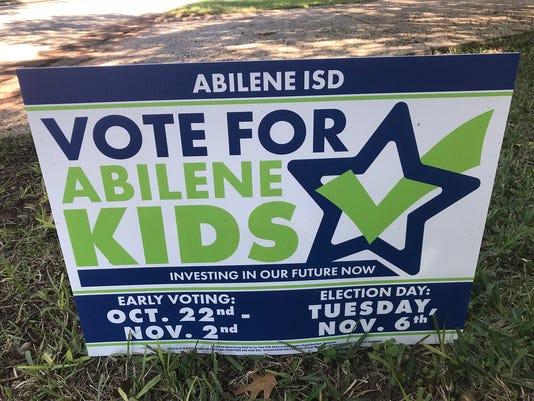 Abilene ISD vote yes sign