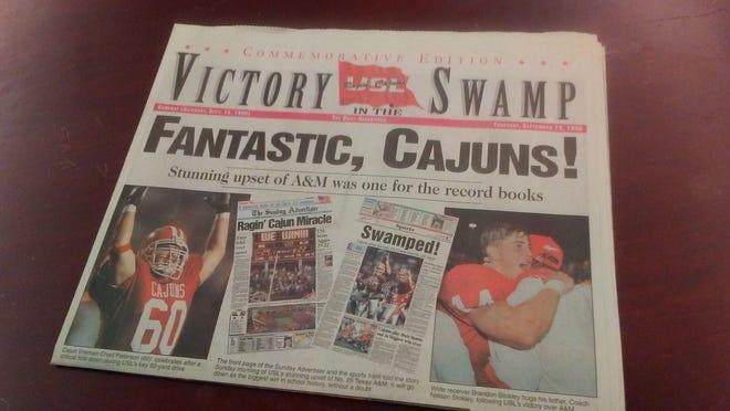 The Daily Advertiser A commemorative edition of The Daily Advertiser was printed Sept. 19, 1996, after the USL Ragin' Cajuns upset No. 25 Texas A&M.