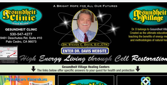 This October 11, 2018 screenshot shows the website for Steven C. Davis and Gesundheit Clinic, which officials say he was operating without a license in Palo Cedro.
