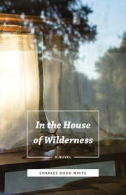 """""""In the House of Wilderness"""" by Charles Dodd White"""