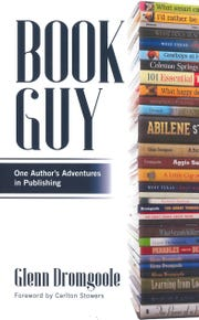 """""""Book Guy: One Author's Adventures in Publishing"""" by Glenn Dromgoole"""