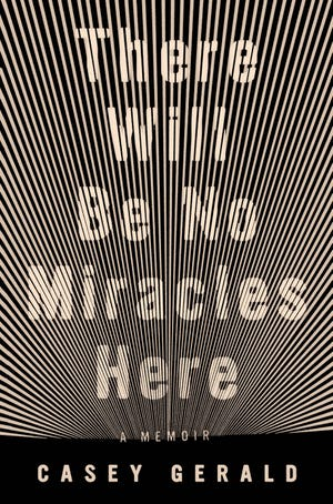 """There Will Be No Miracles Here"" book cover"