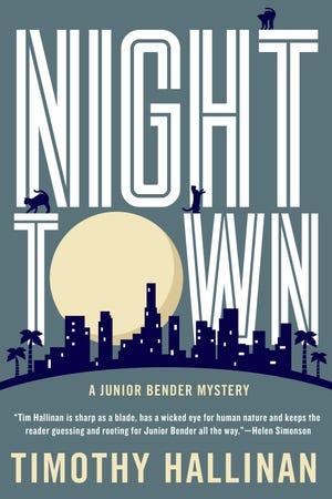 Nighttown. By Timothy Hallinan. Soho Press.