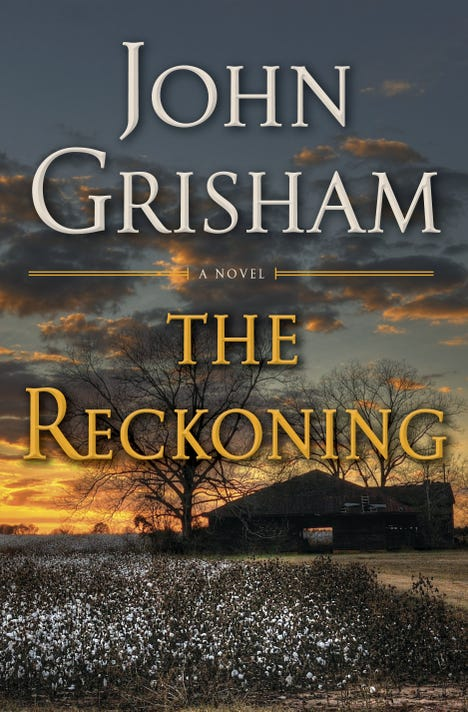 John Grishams The Reckoning Is A Southern Murder Thriller Review