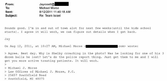 An email between lawyer Mike Morse and rehabilitation center owner Jayson Rosett, who is expected to be charged with a crime in federal court next month.