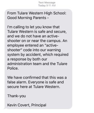 A screenshot of a text message from Tulare Western Principal Kevin Covert to parents following an accidental active shooter alarm on Thursday, October 18, 2018.