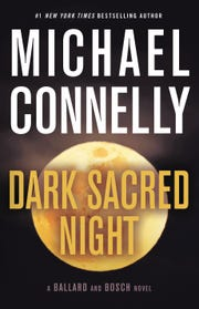 """Dark Sacred Night"" by Michael Connelly."