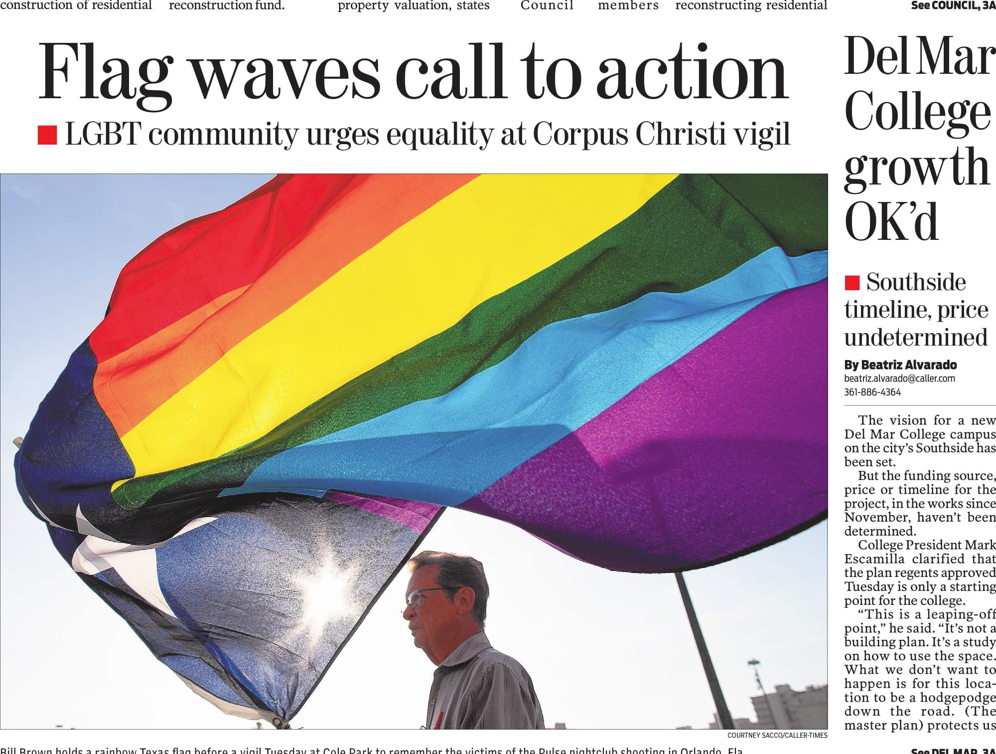 The front page of the Caller-Times on June 16, 2016 featuring a story about local LGBT advocates calling for unity and equality after the Pulse nightclub shooting.