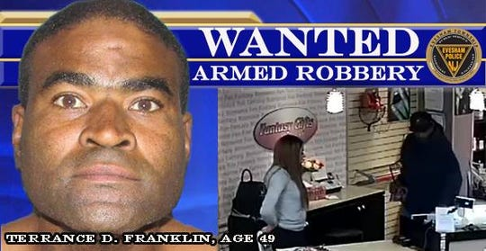 Terrance Franklin, 49, of Riverside has been identified and charged in an Evesham armed robbery where a crowbar was used. His whereabouts are not known.
